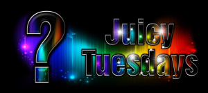 JuicyTuesdays630280(QMark)