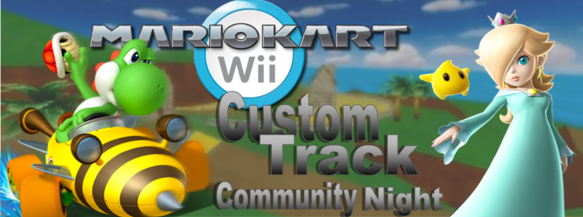 MPL Community Night – Mario Kart Wii Custom Tracks