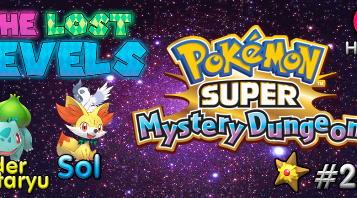 The Lost Levels: Episode 201 – Pokemon Super Mystery Dungeon