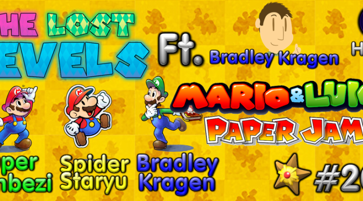 The Lost Levels: Episode 202 – Mario & Luigi: Paper Jam (Ft. Bradley Kragen)