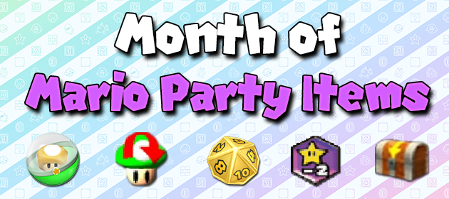 The Month of Mario Party Items Begins!