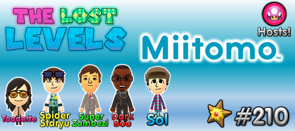 The Lost Levels: Episode 210 – Miitomo