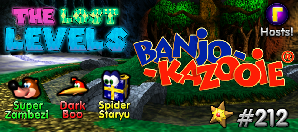 The Lost Levels: Episode 212 – Banjo-Kazooie