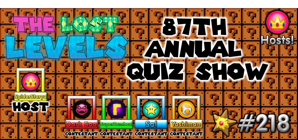 The Lost Levels: Episode 218 – 87th Annual Quiz Show (Ft. Yoshiman222)