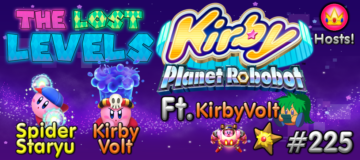 The Lost Levels: Episode 225 – Kirby Planet Robobot (Ft. KirbyVolt)