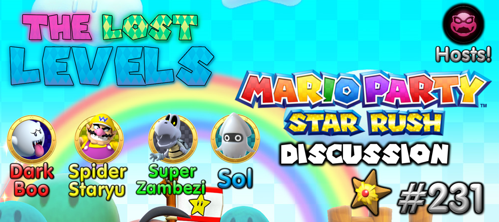The Lost Levels: Episode 231 – Mario Party: Star Rush (Preview)