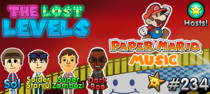 The Lost Levels: Episode 234 – Paper Mario Music