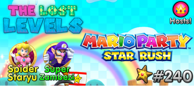 The Lost Levels: Episode 240 – Why We LOVE Mario Party: Star Rush