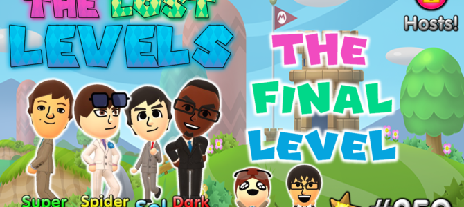 The Lost Levels: Episode 250 – The Final Level
